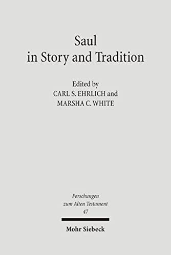 9783161485695: Saul in Story & Tradition