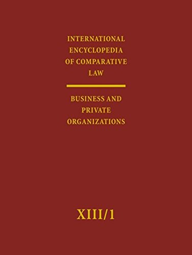 9783161486067: International Encyclopedia of Comparative Law: Business and Private Organizations