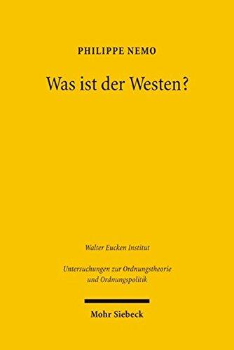 9783161486722: Was ist der Westen?: Die Genese der abendl�ndischen Zivilisation (Untersuchungen Zur Ordnungstheorie Und Ordnungspolitik)