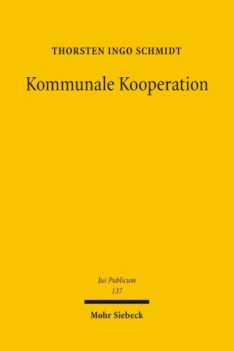 9783161487491: Kommunale Kooperation: Der Zweckverband als Nukleus des öffentlich-rechtlichen Gesellschaftsrechts (Jus Publicum)