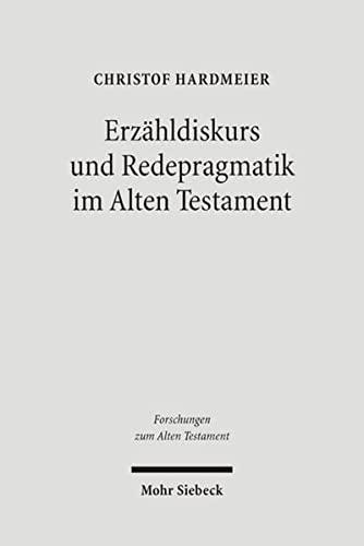 Erzahldiskurs und Redepragmatik FAT 46 Unterwegs zu einer performativen Theologie der Bibel