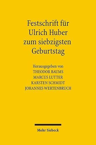 9783161488337: Festschrift für Ulrich Huber zum siebzigsten Geburtstag