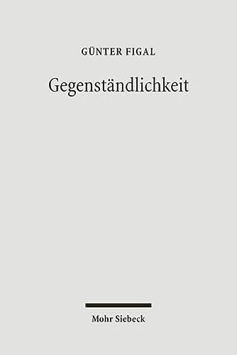 9783161488368: Gegenständlichkeit: Das Hermeneutische und die Philosophie