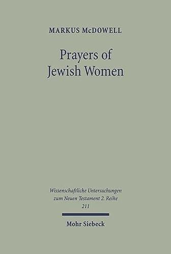 Prayers of Jewish Women: Markus McDowell