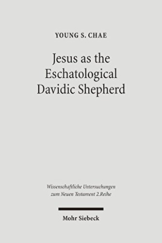 9783161488764: Jesus as the Eschatological Davidic Shepherd: Studies in the Old Testament, Second Temple Judaism, and in the Gospel of Matthew (Wissenschaftliche Untersuchungen Zum Neuen Testament 2.Reihe)