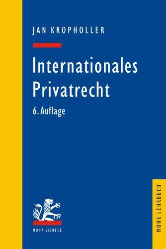 9783161489235: Internationales Privatrecht: Einschliesslich Der Grundbegriffe Des Internationalen Zivilverfahrensrechts (Mohr Lehrbuch) (German Edition)