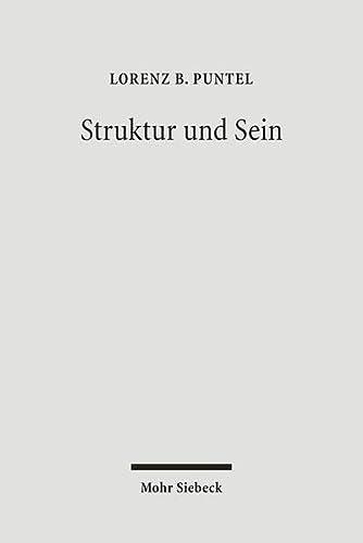 9783161489648: Struktur Und Sein: Ein Theorierahmen Fur Eine Systematische Philosophie (German Edition)
