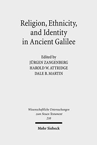 9783161490446: Religion, Ethnicity and Identity in Ancient Galilee (Wissenschaftliche Untersuchungen Zum Neuen Testament)