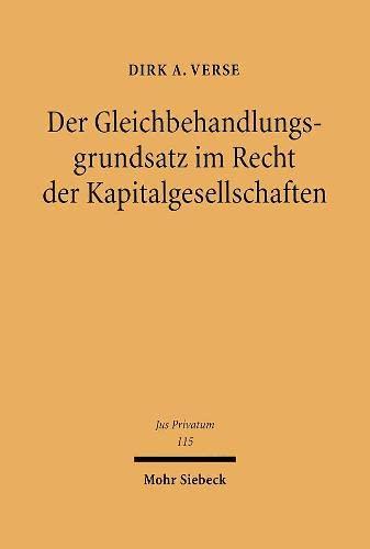 9783161490743: Der Gleichbehandlungsgrundsatz im Recht der Kapitalgesellschaften: Jus Privatum
