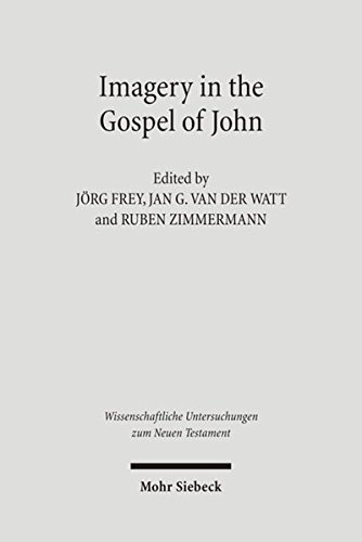 Imagery in the Gospel of John Terms, Forms, Themes, and Theology of Johannine Figurative Language