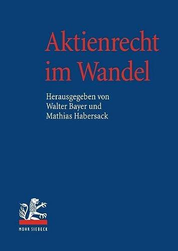 Aktienrecht im Wandel: Mathias Habersack
