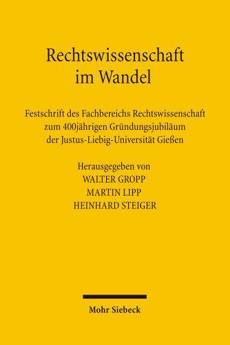 9783161492679: Rechtswissenschaft im Wandel: Festschrift des Fachbereichs Rechtswissenschaft zum 400j�hrigen Gr�ndungsjubil�um der Justus-Liebig-Universit�t Gie�en