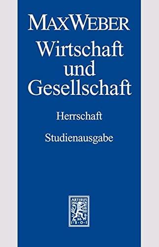 9783161492822: Max Weber-Studienausgabe: Wirtschaft und Gesellschaft. Herrschaft