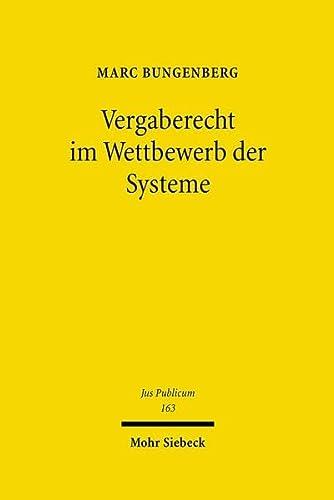 9783161493096: Vergaberecht im Wettbewerb der Systeme: Eine rechtsebenenübergreifende Analyse des Vergaberechts (Jus Publicum)
