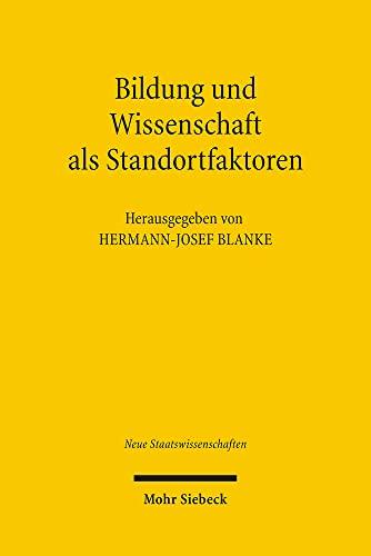 9783161493126: Bildung und Wissenschaft als Standortfaktoren (Neue Staatswissenschaften)