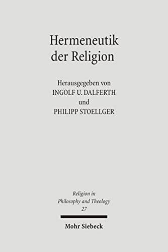 9783161493164: Hermeneutik der Religion (Religion in Philosophy and Theology)