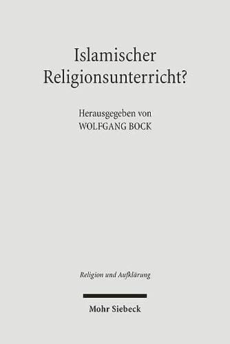 Islamischer Religionsunterricht?: Wolfgang Bock