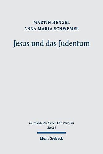 9783161493591: Jesus Und Das Judentum (Geschichte Des Fruhen Christentums) (German Edition)