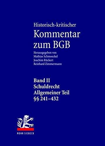9783161493768: Historisch-kritischer Kommentar Zum Bgb: Schuldrecht. Allgemeiner Teil. 1. Teilband: 241-304. 2. Teilband: 305-432 (German Edition)