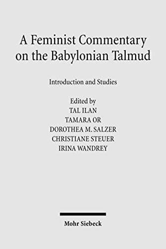 A Feminist Commentary on the Babylonian Talmud: Tal Ilan