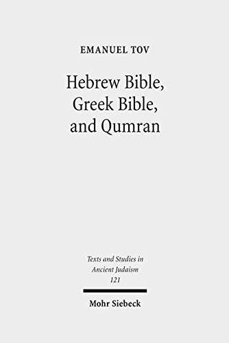 9783161495465: Hebrew Bible, Greek Bible, and Qumran: Collected Essays (Texts and Studies in Ancient Judaism)