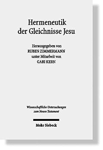 9783161496011: Hermeneutik der Gleichnisse Jesu: Methodische Neuansatze Zum Verstehen Urchristlicher Parabeltexte (Wissenschaftliche Untersuchungen Zum Neuen Testament)
