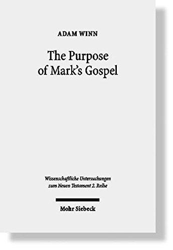 The Purpose of Mark's Gospel: An Ealry Christian Response to Roman Imperial Propaganda: An ...