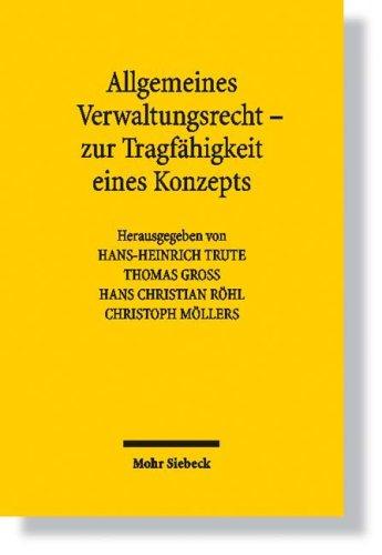 9783161496516: Allgemeines Verwaltungsrecht - zur Tragfahigkeit eines Konzepts
