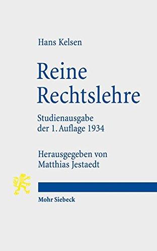 Reine Rechtslehre : Einleitung in die rechtswissenschaftliche: Matthias Jestaedt
