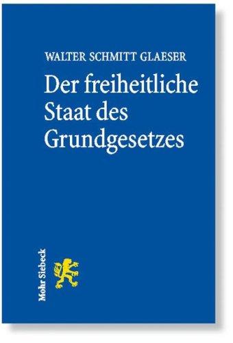 9783161497117: Der freiheitliche Staat des Grundgesetzes: Grundzüge