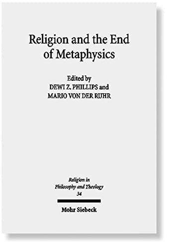 9783161497582: Religion and the End of Metaphysics: Claremont Studies in the Philosophy of Religion, Conference 2006 (Religion in Philosophy and Theology)