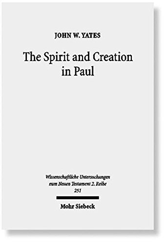 Spirit and Creation in Paul