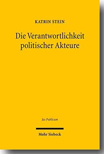 9783161498671: Die Verantwortlichkeit Politischer Akteure (Jus Publicum) (German Edition)