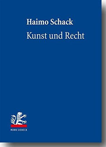 9783161498893: Kunst Und Recht: Bildende Kunst, Architektur, Design Und Fotografie Im Deutschen Und Internationalen Recht (German Edition)