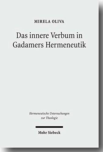 9783161499098: Das innere Verbum in Gadamers Hermeneutik (Hermeneutische Untersuchungen Zur Theologie)