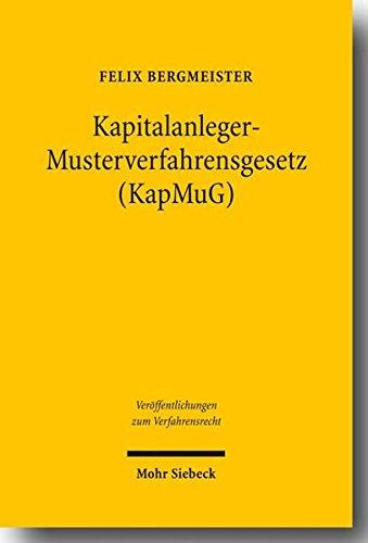 Kapitalanleger-Musterverfahrensgesetz (KapMuG): Felix Bergmeister