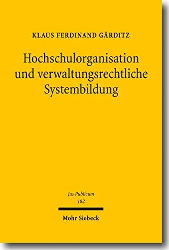 9783161499586: Hochschulorganisation Und Verwaltungsrechtliche Systembildung (Jus Publicum) (German Edition)