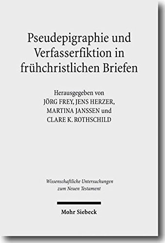 9783161500428: Pseudepigraphie Und Verfasserfiktion in Fruhchristlichen Briefen / Pseudepigrapha and Authors of Fiction in Early Christian Letters (German Edition)