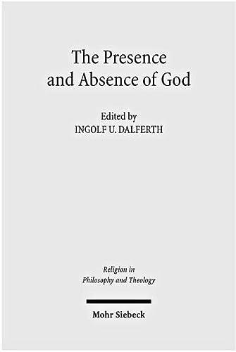 The Presence and Absence of God: Ingolf U. Dalferth