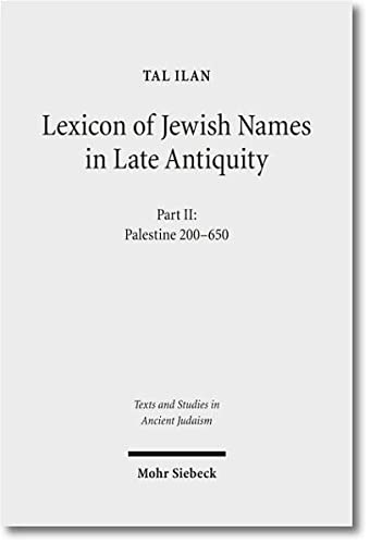Lexicon/Jewish Names/Late Antiquity 2 -c Part II: Palestine 200-650