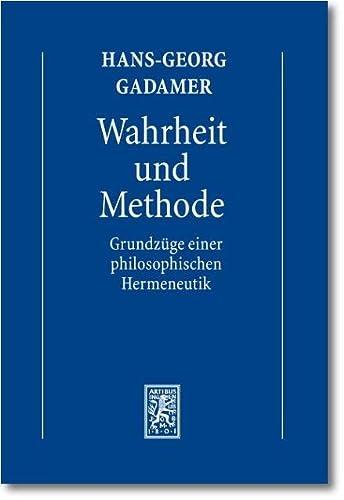 9783161502118: Hans-Georg Gadamer - Gesammelte Werke: Band 1: Hermeneutik I: Wahrheit Und Methode: Grundzuge Einer Philosophischen Hermeneutik (German Edition)