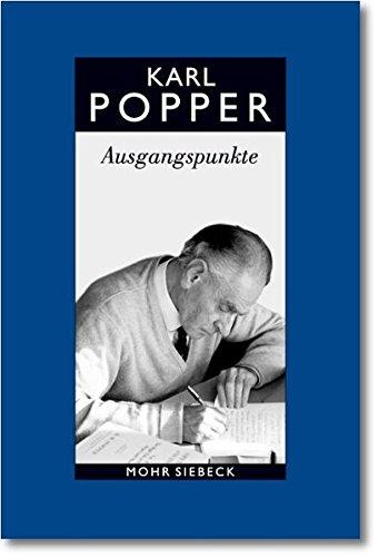9783161502880: 15: Gesammelte Werke: Ausgangspunkte. Meine Intellektuelle Entwicklung (Karl R. Popper-Gesammelte Werke) (German Edition)