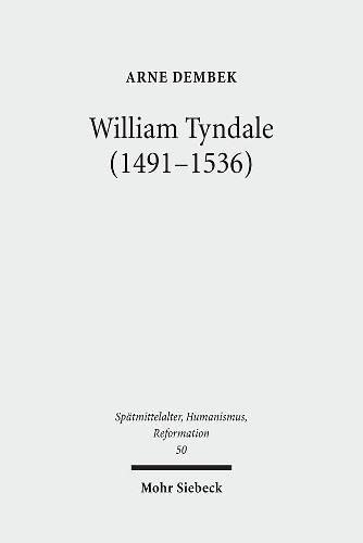 William Tyndale (1491-1536): Arne Dembek
