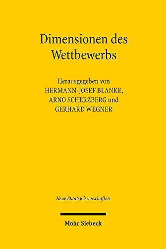 9783161503733: Dimensionen des Wettbewerbs: Europ�ische Integration zwischen Eigendynamik und politischer Gestaltung (Neue Staatswissenschaften)