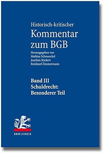 Historisch-kritischer Kommentar zum BGB Schuldrecht (SchuldR). Besonderer Teil: §§ 433-...