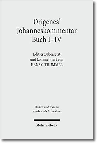 Origenes' Johanneskommentar Buch I-V: Hans G. Th�mmel