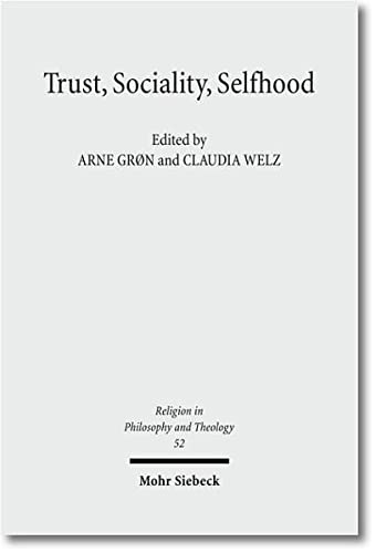 9783161505973: Trust, Sociality, Selfhood (Religion in Philosophy and Theology)