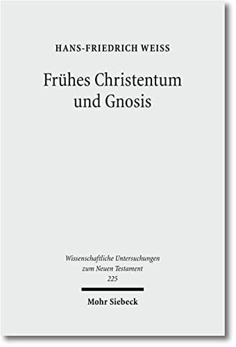 9783161506598: Fruhes Christentum Und Gnosis: Eine Rezeptionsgeschichtliche Studie