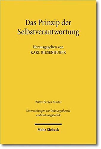 9783161507328: Das Prinzip der Selbstverantwortung: Grundlagen und Bedeutung im heutigen Privatrecht