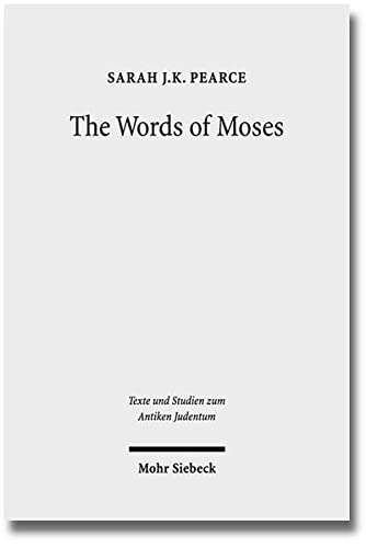 9783161507335: The Words of Moses: Studies in the Reception of Deuteronomy in the Second Temple Period (Texts and Studies in Ancient Judaism)